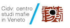 CIDV - Centro di documentazione ed inchiesta sulla criminalità organizzata del Veneto
